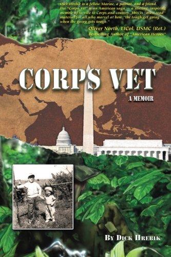 Book: Corps Vet - A Memoir by Dick Hrebik