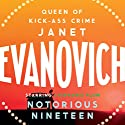 Notorious Nineteen Audiobook by Janet Evanovich Narrated by Lorelei King
