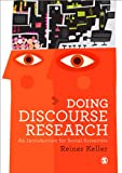 Doing Discourse Research: An Introduction for Social Scientists (1446249719) by Keller, Reiner