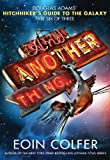 And Another Thing... (Hitchhiker's Guide to the Galaxy Book 6)