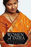 Arun R. Kumbhare Women of India: Their Status Since the Vedic Times