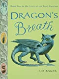 Dragon's Breath (Tales of the Frog Princess) by E. D. Baker