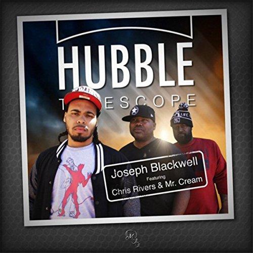 Hubble Telescope (Feat. Chris Rivers & Mr. Cream) [Explicit]