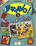 Bravo!: 5: Pupil's Book (0435293532) by West, Judy