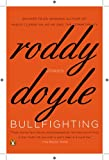 Bullfighting: Stories (0143121065) by Doyle, Roddy