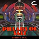 Pillars of Salt (       UNABRIDGED) by Barbara Paul Narrated by Casey Holloway
