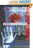 Murder American Style (Criminal Justice Series)