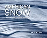 img - for American Snow book / textbook / text book