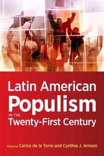 Latin American Populism in the Twenty-First Century