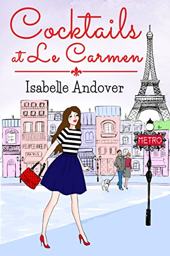 Cocktails At Le Carmen by Isabelle Andover ebook deal