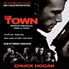 The Town: A Novel (       ABRIDGED) by Chuck Hogan Narrated by Donnie Wahlberg