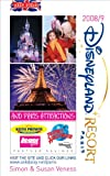 Simon Veness Brit's Guide to Disneyland Resort Paris 2008-2009: And Paris Attractions
