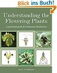 Understanding the Flowering Plants: A...