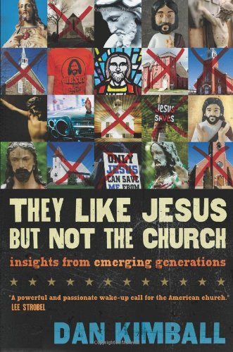 Buy They Like Jesus but Not the Church Insights from Emerging Generations310245907 Filter