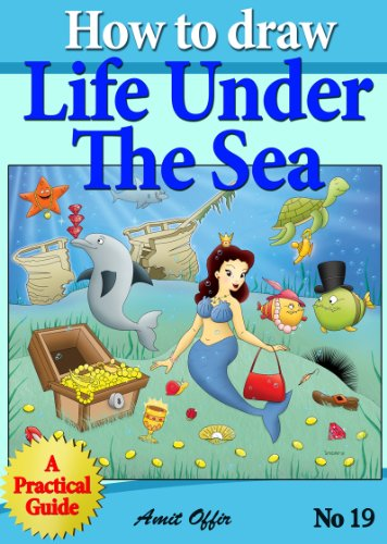 how to draw mermaids, sea animals and life under the sea (how to draw comics and cartoon characters)