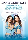echange, troc Belly dance, vol 2 : chorégraphies traditionnelles