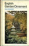 English garden ornament (071350417X) by PAUL EDWARDS