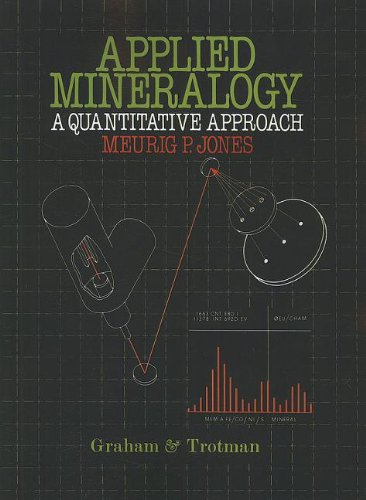 Applied Mineralogy: A Quantitative Approach