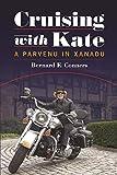 Cruising with Kate: A Parvenu in Xanadu