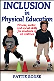 Pattie Rouse Inclusion in Physical Education