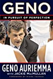 img - for Geno: In Pursuit of Perfection by Geno Auriemma (2006-01-03) book / textbook / text book