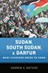 Sudan, South Sudan, and Darfur: What...