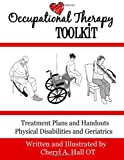 Cheryl A. Hall OT Occupational Therapy Toolkit: Treatment Guides and Handouts