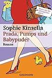 Ideen für Muttertag Geschenke B�cher zum Muttertag - Prada, Pumps und Babypuder: Ein Shopaholic-Roman 5 (Schn�ppchenj�gerin Rebecca Bloomwood, Band 5)