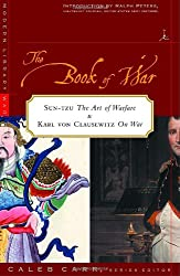 The Book of War- Sun-tzu The Art of Warfare & Karl von Clausewitz On War (Modern Library War)