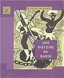 echange, troc Nicolas Bardinet - Une histoire du banjo