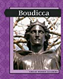 Great Women Leaders - Boudicca (Levelled Biographies)
