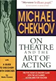 Michael Chekhov: On Theatre and the Art of Acting: A Guide to Discovery (1557836485) by Chekhov, Michael