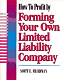 img - for How To Profit by Forming Your Own Limited Liability Company book / textbook / text book