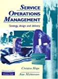 img - for Service Operations Management: Strategy, Design and Delivery book / textbook / text book