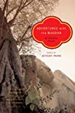 img - for Adventures with the Buddha: A Buddhism Reader book / textbook / text book
