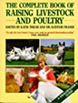 Complete Book of Raising Livestock an...