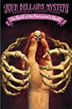 The Spell of the Sorcerer's Skull (Johnny Dixon) (0142402656) by Bellairs, John