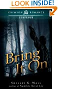 Bring It On (Crimson Romance)