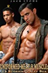 Uniformed Meat & Muscle: 13 Stories o...