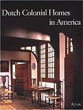 Dutch Colonial Homes in America