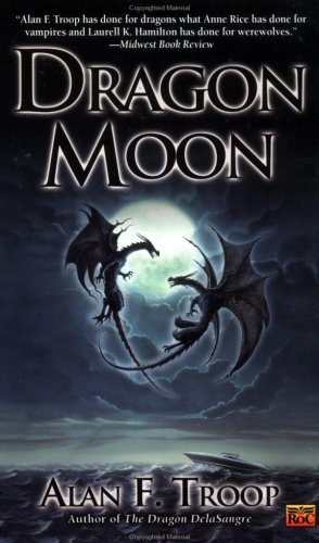 Dragon Moon, ALAN F. TROOP