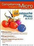 echange, troc Michael B. Karbo - La Retouche photo de A à Z