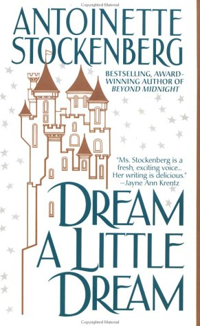 Dream a Little Dream, ANTOINETTE STOCKENBERG