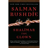 Shalimar the Clown: A Novel ~ Salman Rushdie