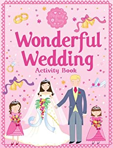 Wonderful Wedding Activity Book (Perfectly Pretty) by Scholastic