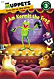The Muppets: I Am Kermit the Frog (Passport to Reading Media Tie-Ins - Level 3)