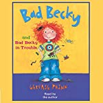 Bad Becky & Bad Becky in Trouble | Gervase Phinn