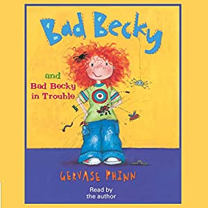 Bad Becky & Bad Becky in Trouble Audiobook