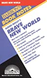 Brave New World (Barron's Book Notes) (0812034058) by Astrakhan, Anthony