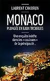 Monaco, plongée en eaux troubles